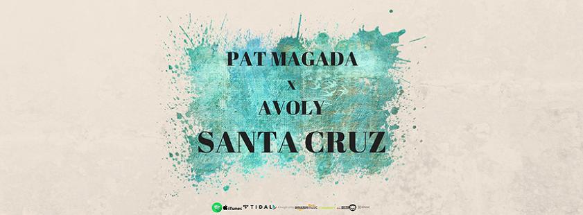 Pat Magada x Avoly - Santa Cruz