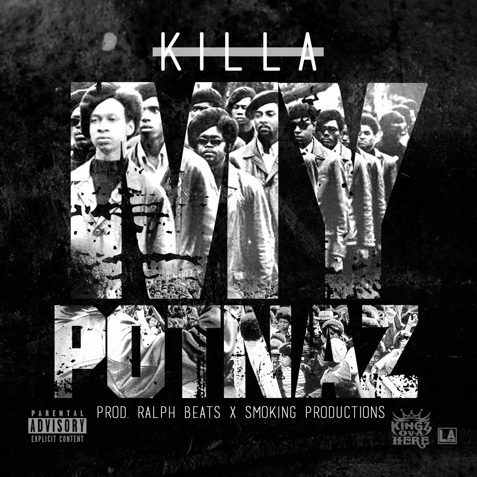 Killa - My Potnaz