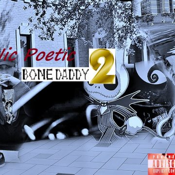 Nic Poetic - Bone Daddy 2