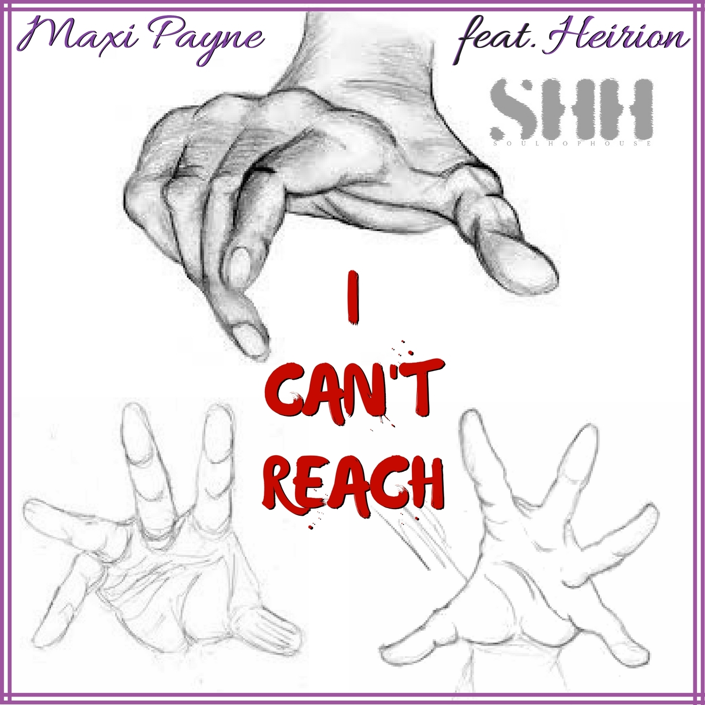 Maxi Payne - Can't Reach ft. Heirion (Prod By Yung Stitch)