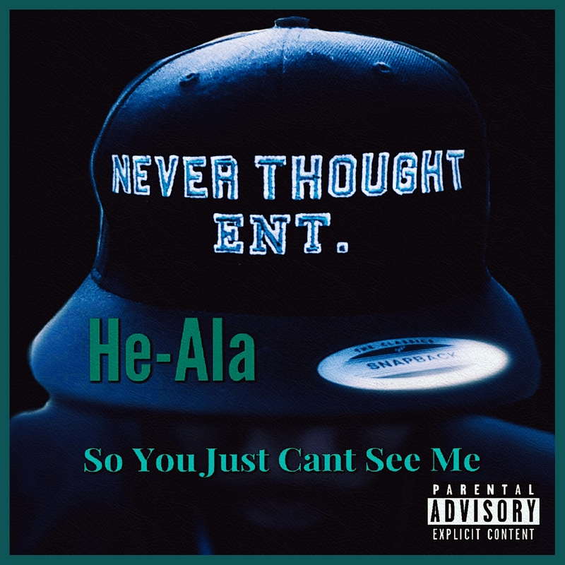 HE-ALA with TRIGGA FINGA - SO YOU JUST CANT SEE ME