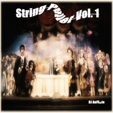 DJ Auracle - String Puller Vol. 1