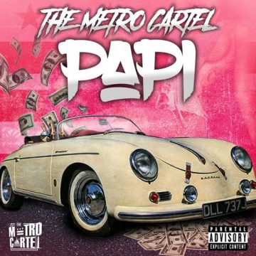 The Metro Cartel - Papi