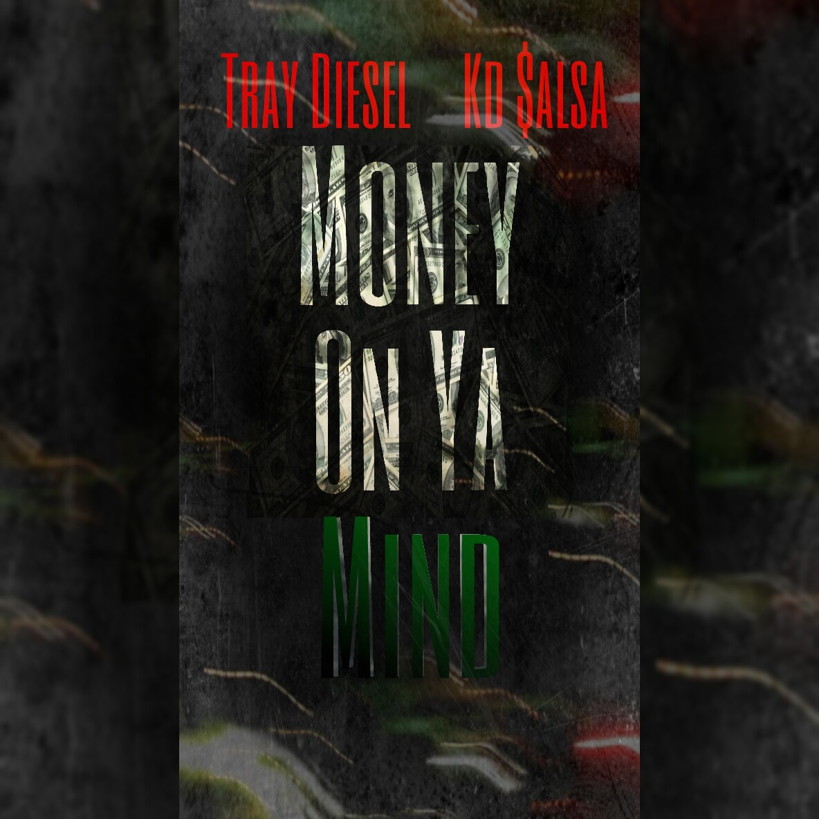 Kd $alsa & Tray Diesel - Money On Ya Mind