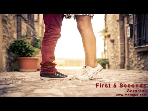 Sarantos – First 5 Seconds