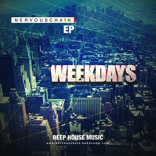 Nervouschain - Weekdays