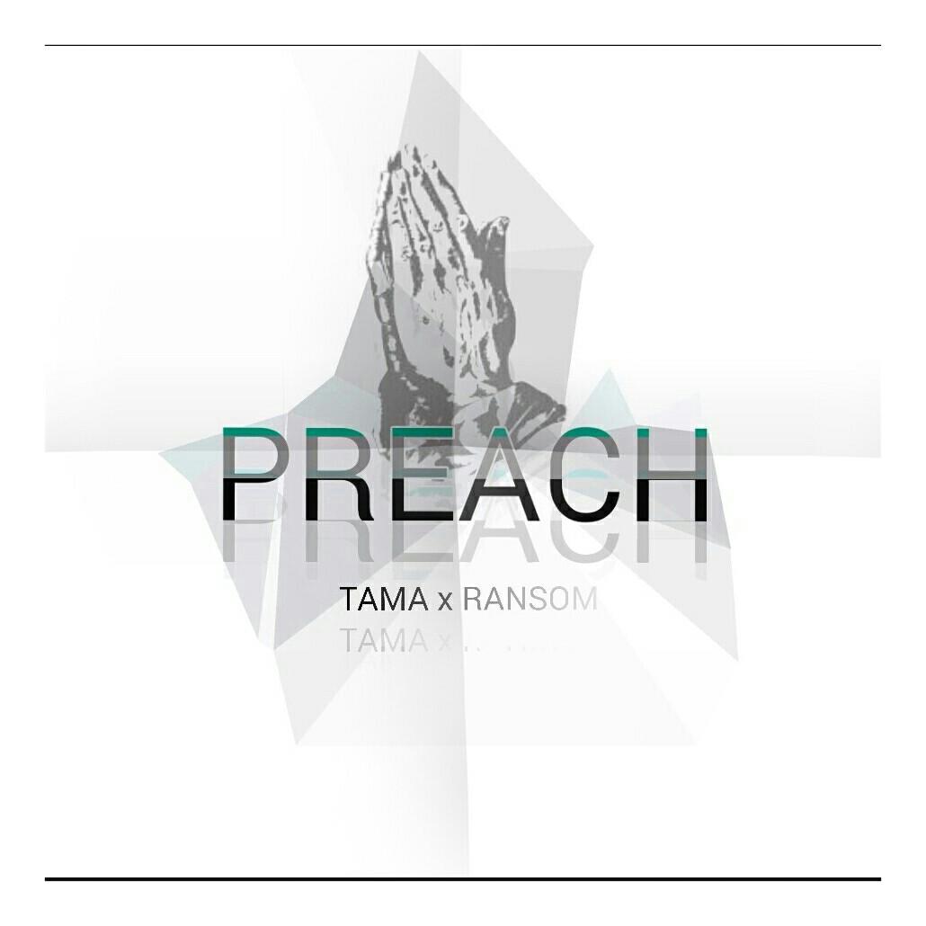 Tama - Preach