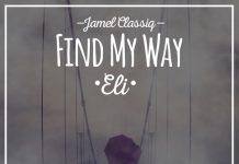 Jamel Classiq - Find My Way (Eli)