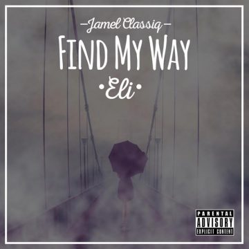 Jamel Classiq - Find My Way (Eli)