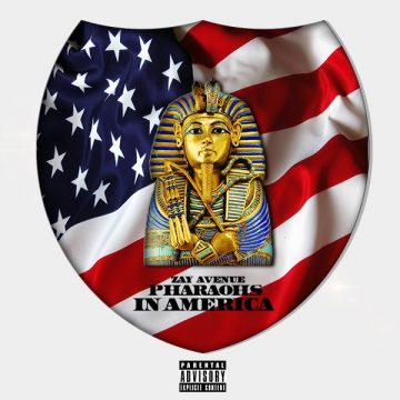 Zay Avenue - Pharaohs IN America