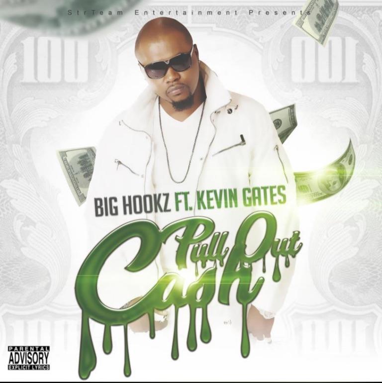Big Hookz - Pull Out Cash