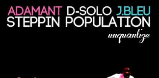 Adamant, D-Solo, J.Bleu - Steppin Population