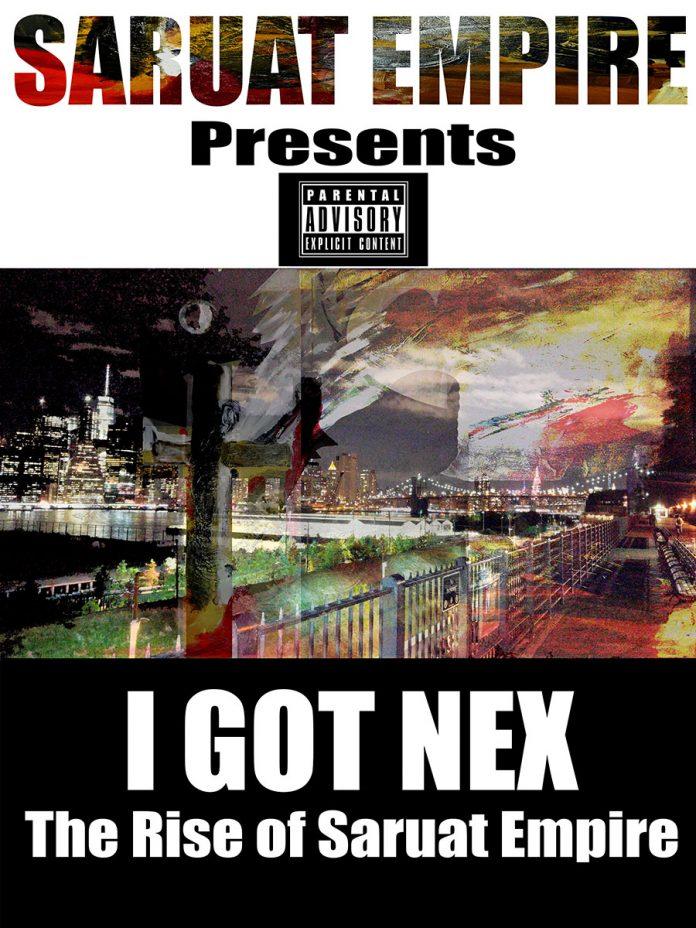 Saruat Empire - I Got Nex