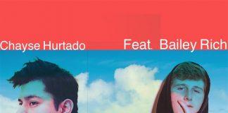 Chayse Hurtado - Day Dream (Feat. Bailey Rich)