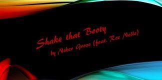 Niker Groze - Shake that Booty (feat. Roe Nelle)