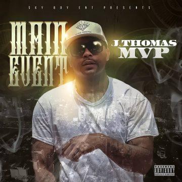 J.Thomas MVP - Main Event