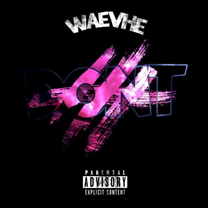 Waevhe - Don't