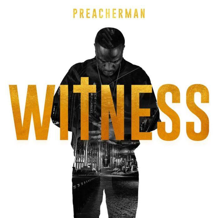 PreacherMan - Witness (Original Mix)