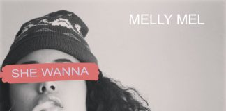 Melly Mel - She Wanna