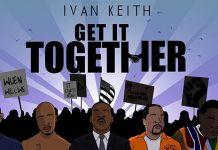 Ivan Keith - Get It Together ft. Dre Butterz