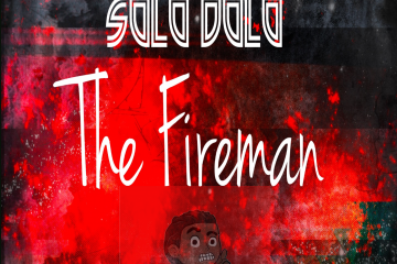 SOLO DOLO - THE FIREMAN