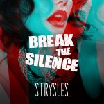 Strysles – Break The Silence