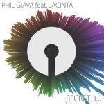 PHIL GIAVA - SECRET 3.0 feat. JACINTA