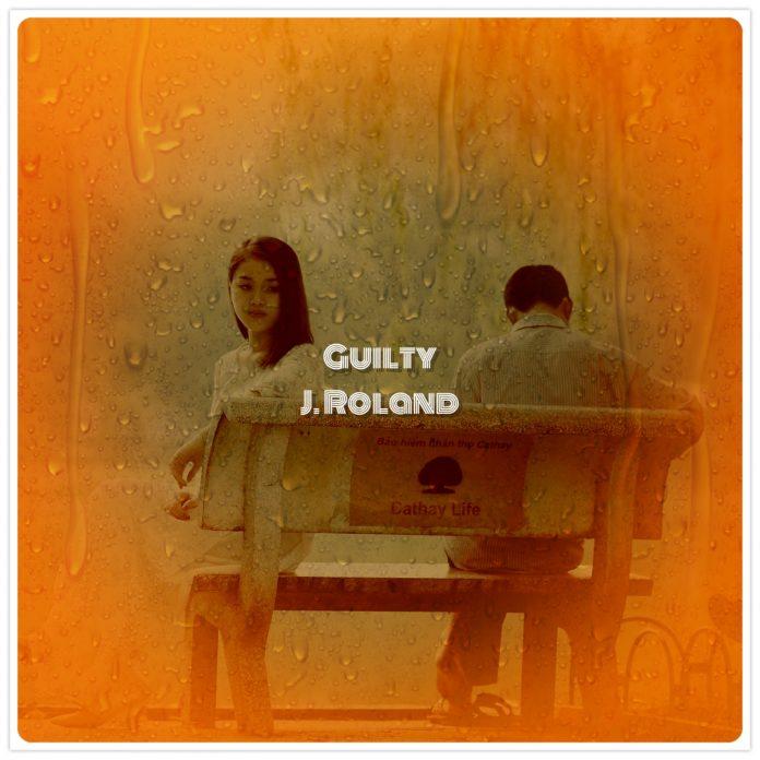 J. Roland - Guilty