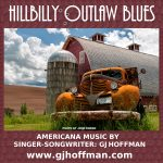 GJ Hoffman - Hillbilly Outlaw Blues