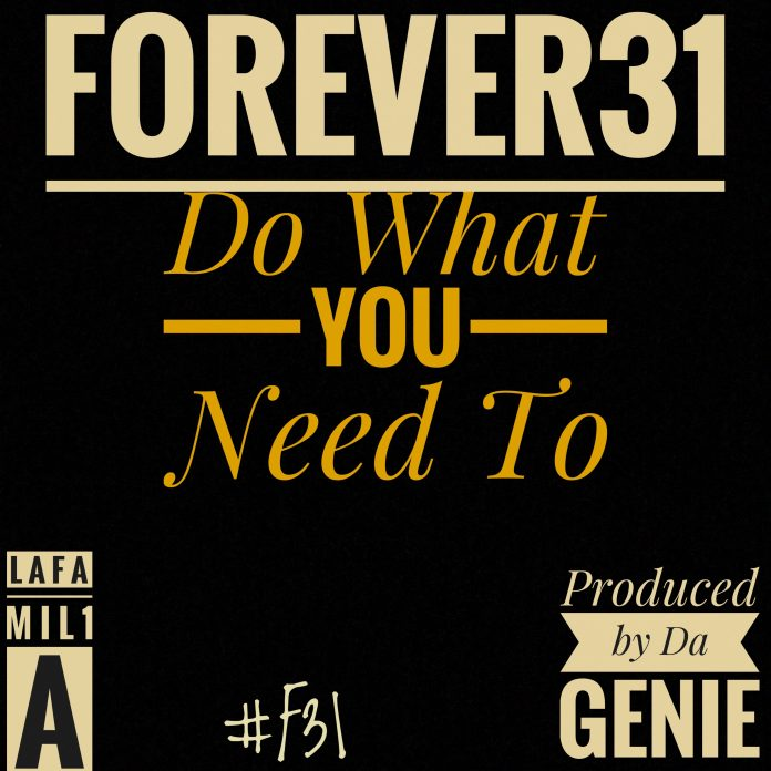 #Forever31 - Do What You Need To