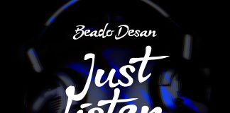 Beado Desan - Just Listen To It