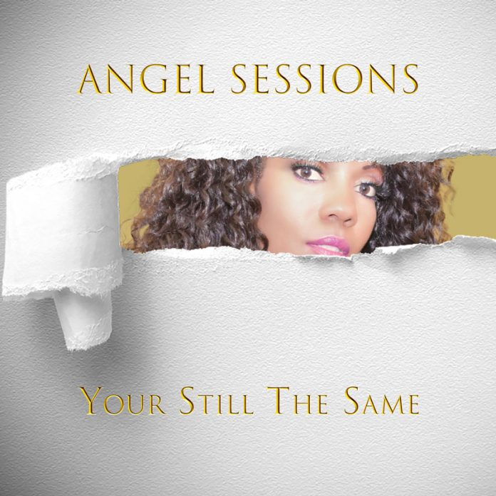 Angel Sessions - Your Still The Same