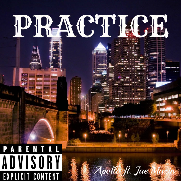 Apollo - Practice ft. Jae.Mazin