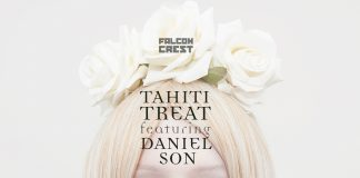 Falconcrest x Daniel Son - Tahiti Treat