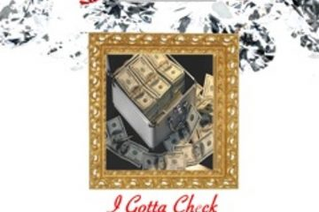 G Moneybagzz - Gotta Check (Prod. By RaymondOnDaTrack)