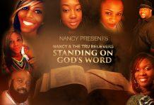 Nancy ft. The Tru Believers - Standing on God's Word