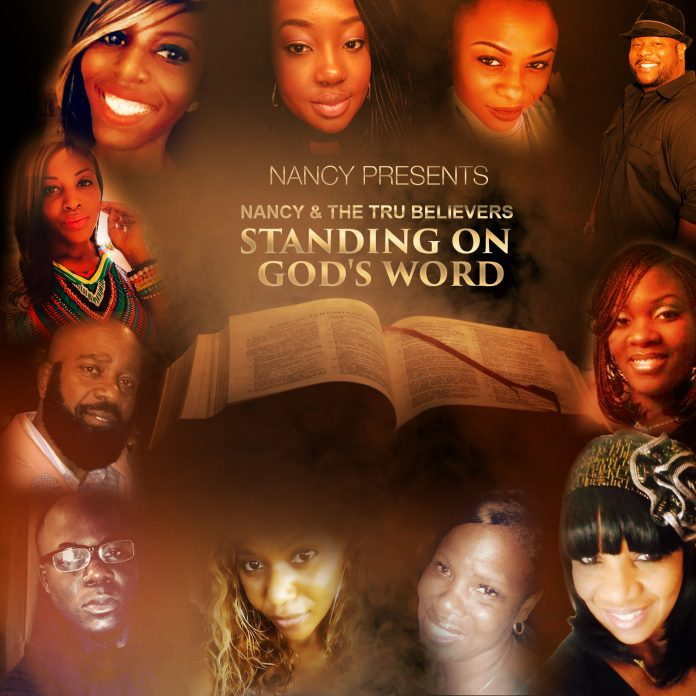 Nancy - Standing on God's Word feat The Tru Believers