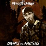 Realist Omega - Dreams & Ambitions