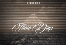 Ethio Boy - These Days