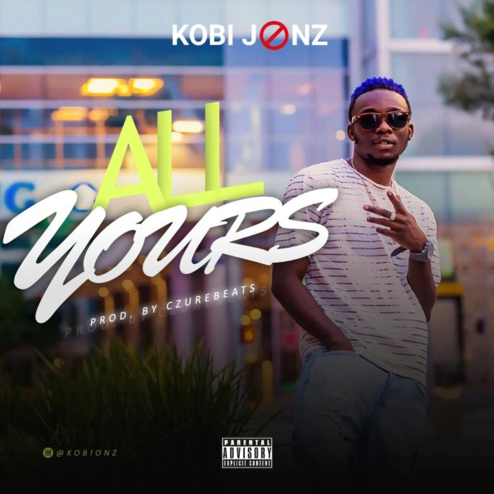 Kobi Jonz - All Yourz