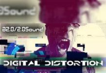 B2.0/2.0Sound - Digital Distortion