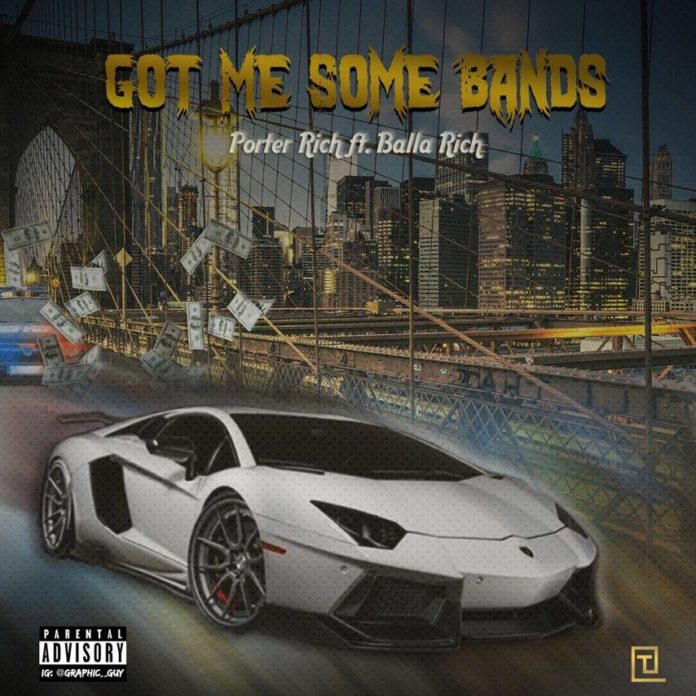 Porter Rich - Got Me Some Bands