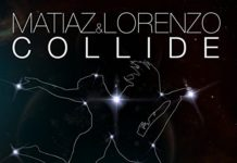 Matiaz & Lorenzo - Collide ft. Jimmy Ottosson