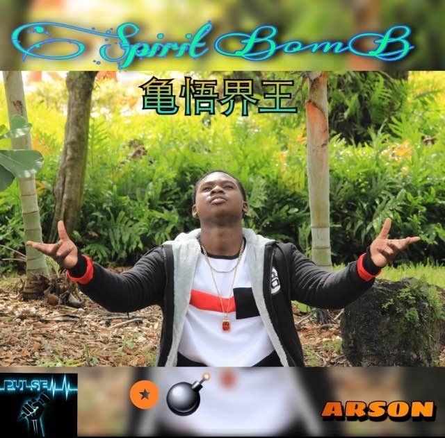 Arson - Spirit Bomb