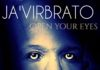 Ja'virbrato- Open Your Eyes (The Teachings Of He:Reborn Again)