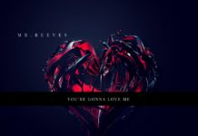 Mr. Reeves - You're Gonna Love Me