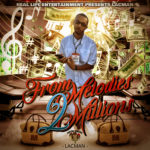 ArtistRack Reviews 'From Melodies 2 Millions' by LacMan