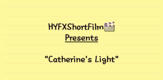 HYFXShortFilm - Catherine's Light