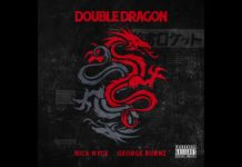 Nick Nyce ft. George Burnz - Double Dragon