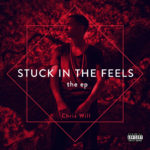 Chris Will - Stuck In The Feels